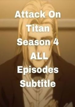 download Attack On Titan Season 4 subtitle